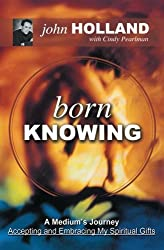 Born Knowing by John Holland (2003-02-01)