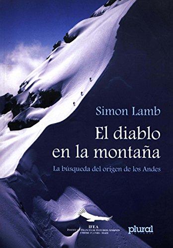 El diablo en la montaña: La búsqueda del origen de los Andes (Travaux de l'IFÉA) por Simon Lamb