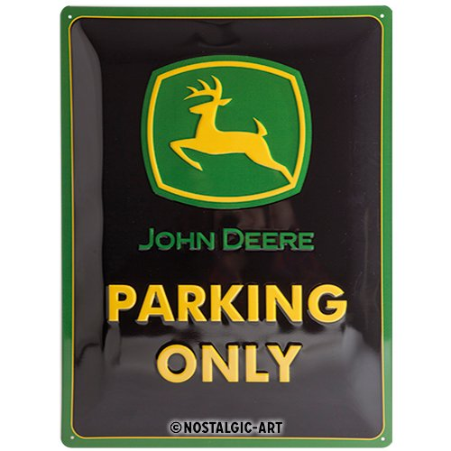 John Deere - Parking Only, Blechschild 30x40 cm ()