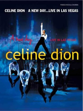 Celine Dion : A new day live in Las Vegas songbook piano/vocal/guitar - Noten/sheet music