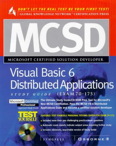 MCSD Developing Distributed Applications with Visual Basic 6 Study Guide Exam (70-175) (GKN certification) por Syngress Media  Inc.