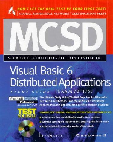 McSd Visual Basic 6 Distributed Applications Study Guide: (Exam 70-175) PDF Books