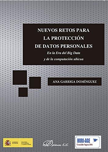 Nuevos retos para la protección de datos personales por Ana Garriga Domínguez