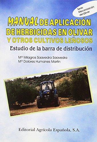 Manual de aplicación de herbicidas en olivar y otros cultivos leñosos