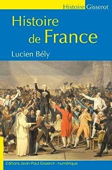 Histoire de France (Gisserot Histoire) (French Edition) von [Bély, Lucien]