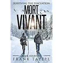 Surviving The Evacuation, Book 14: Mort Vivant