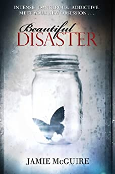 Beautiful Disaster: A Novel (English Edition) von [McGuire, Jamie]