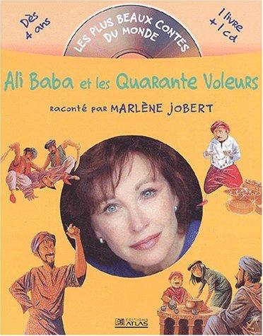 Ali Baba et les quarante voleurs (CD Inclus)
