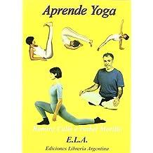 Aprende yoga (+DVD) - curso completo en teoria y practica - (Yoga (e.L.A.)) de Ramiro Calle (9 may 2008) Tapa blanda