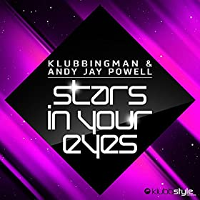Klubbingman & Andy Jay Powell-Stars In Your Eyes