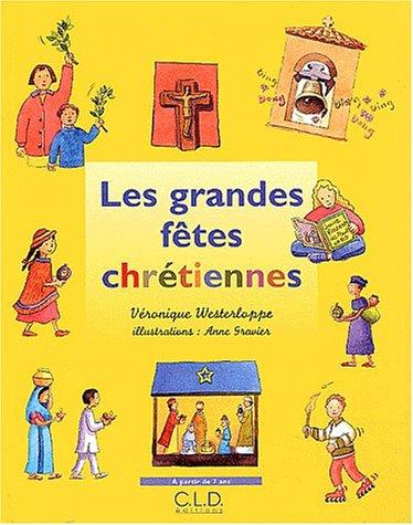 Les grandes fêtes chrétiennes