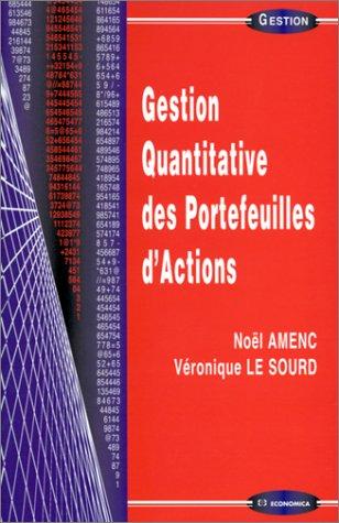 Gestion quantitative des portefeuilles d'action par Noël Amenc