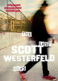 The Last Days (Peeps) von [Westerfeld, Scott]