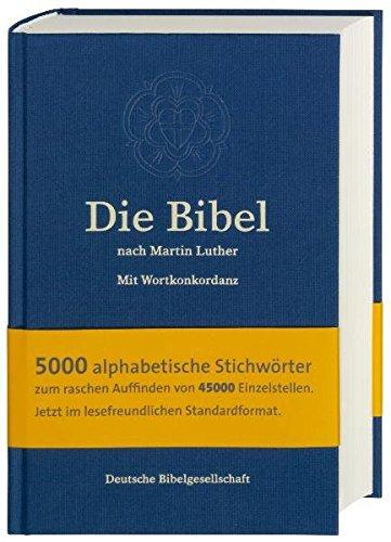 Die Bibel nach Martin Luther: mit Apokryphen und Wortkonkordanz
