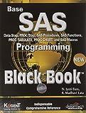 Base SAS Programming Black Book, 2007