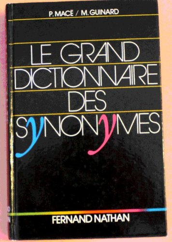 GRAND DICTIONNAIRE DES SYNONYMES