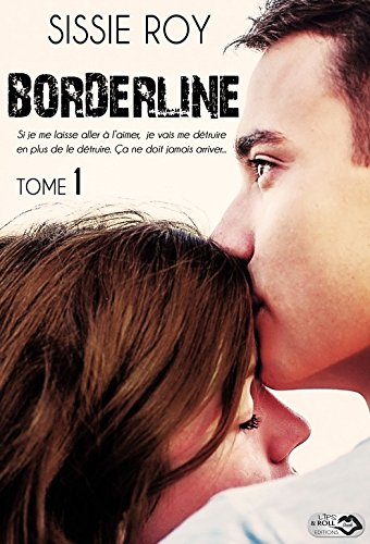 Borderline - Tome 1 par [Roy, Sissie]