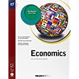 Economics. Con Extrabook-Openbook. Con e-book. Con espansione online. Per le Scuole superiori