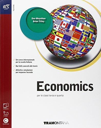 Economics. Con Extrabook-Openbook. Per le Scuole superiori. Con e-book. Con espansione online