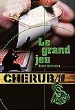 Cherub, Tome 10 - Le grand jeu