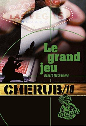 Cherub, Tome 10 : Le grand jeu