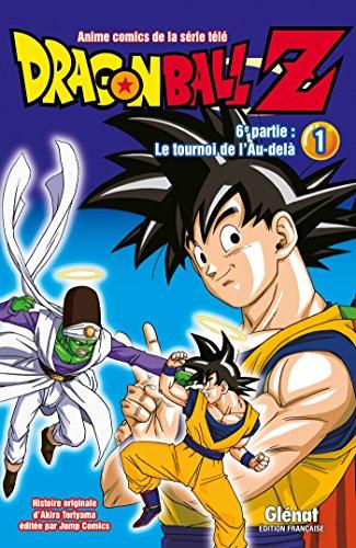 Dragon Ball Z - 6e partie - Tome 01: Le Tournoi de l'Au-delà par Akira Toriyama