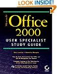 Mastering Office 2000 User Specialist...