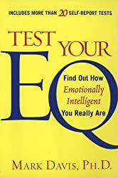 Test Your Eq: Find Out How Emotionally Intelligent You Really Are