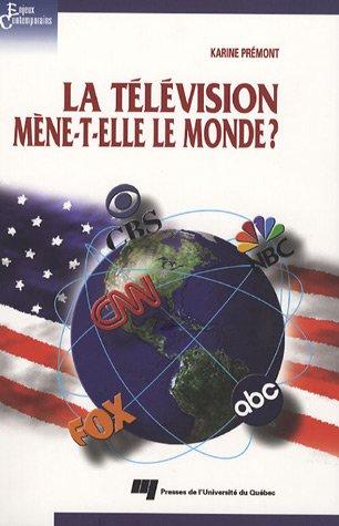 La télévision mène-t-elle le monde ?