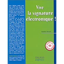 Vive la signature électronique