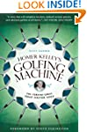 Homer Kelley's Golfing Machine: The C...