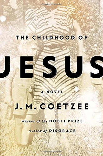 The Childhood of Jesus Hardcover