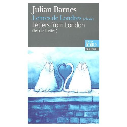 Lettres de Londres (choix) - Lettres from London (Letters)