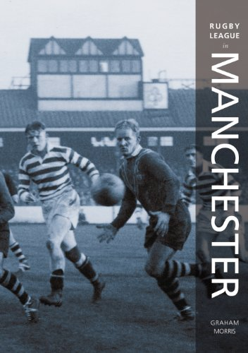 Rugby League in Manchester (100 Greats S.) por Graham Morris