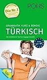 PONS Grammatik kurz und bündig Türkisch: Die beliebteste Nachschlagegrammatik. Mit Online-Übungen.