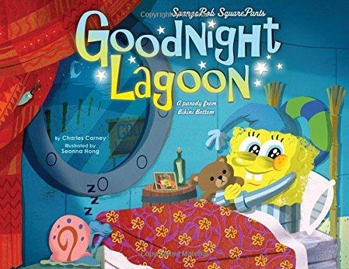 Spongebob Squarepants: Goodnight Lagoon: A Parody from Bikini Bottom by Charles Carney (28-Oct-2014) Hardcover