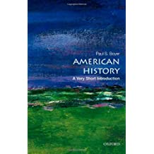 American History: A Very Short Introduction: A Very Short Introduction (Very Short Introductions)