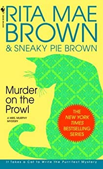 Murder on the Prowl: A Mrs. Murphy Mystery (English Edition)