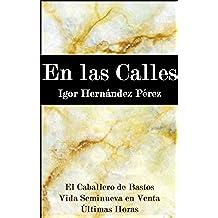 En las Calles: Libro de relatos de amor, amistad e identidad