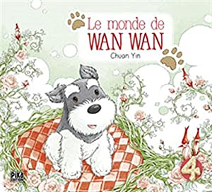 Le Monde de Wan Wan Edition simple Tome 4