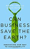 #3: Can Business Save the Earth?: Innovating Our Way to Sustainability