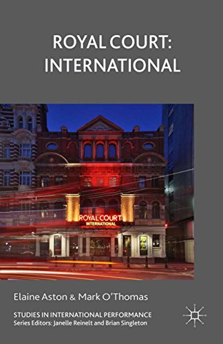 Aston Court (Royal Court: International (Studies in International Performance) (English Edition))