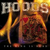 Songtexte von Hoods - The King Is Dead