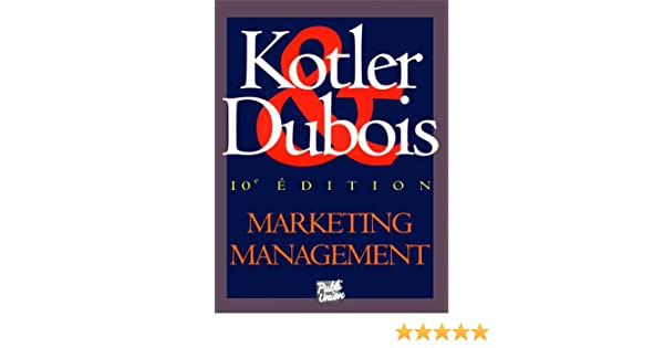 MANAGEMENT DUBOIS TÉLÉCHARGER LIVRE MARKETING GRATUIT KOTLER