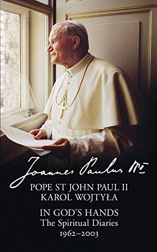 in-gods-hands-the-spiritual-diaries-of-pope-st-john-paul-ii
