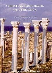 Christian Monuments of Cyrenaica (Society for Libyan Studies Monograph)