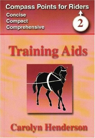 Training Aids (Compass Points for Riders) por Carolyn Henderson
