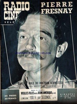 RADIO CINEMA TELEVISION [No 126] du 15/06/1952 par COLLECTIF