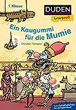 Duden Leseprofi – Ein Kaugummi für die Mumie, 1. Klasse (DUDEN Leseprofi 1. Klasse)