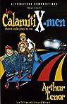 Les CalamitiX-men dans la mafia jusqu'au cou par Ténor